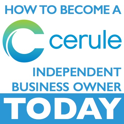 How to become a Cerule Independent Business Owner and make money when you work from home.